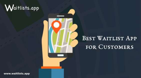 Monitor and control the number of customers online waitlist app