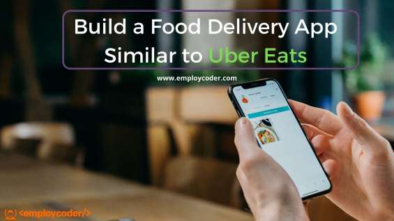 Ubereats clone app develoment | hire ubereats clone developers