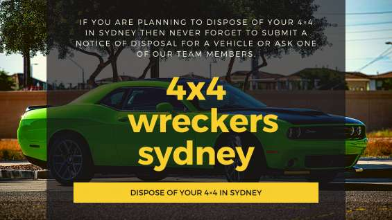 Dispose your 4×4 in sydney